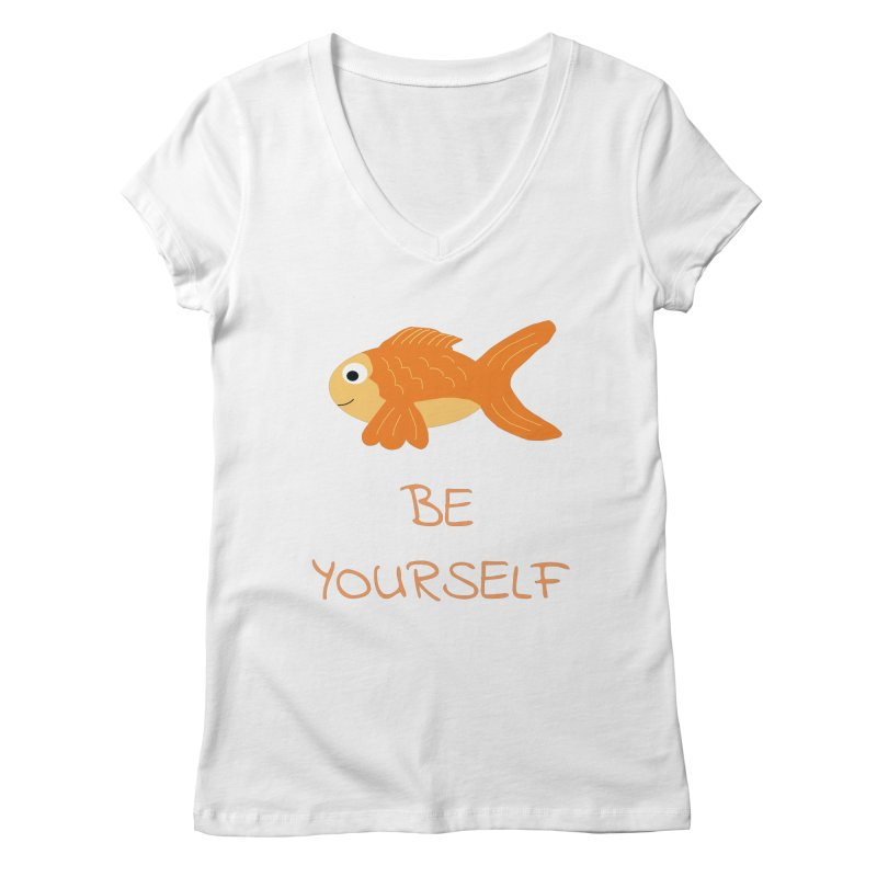 The Be Yourself Fish Women's Regular V-Neck by Birchmark