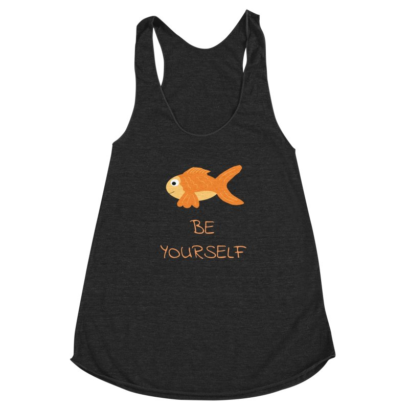 The Be Yourself Fish Women's Racerback Triblend Tank by Birchmark