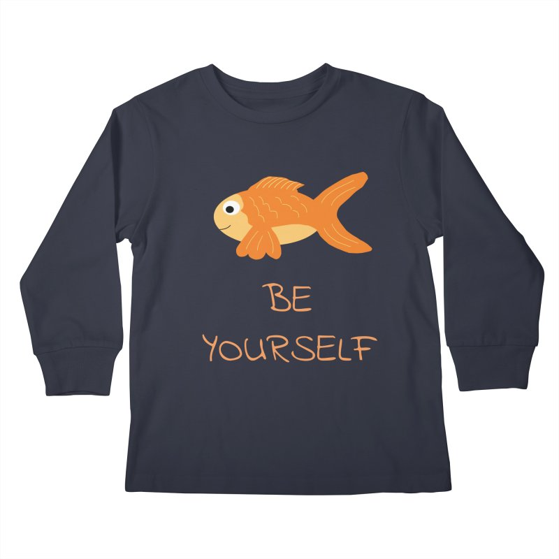 The Be Yourself Fish Kids Longsleeve T-Shirt by Birchmark