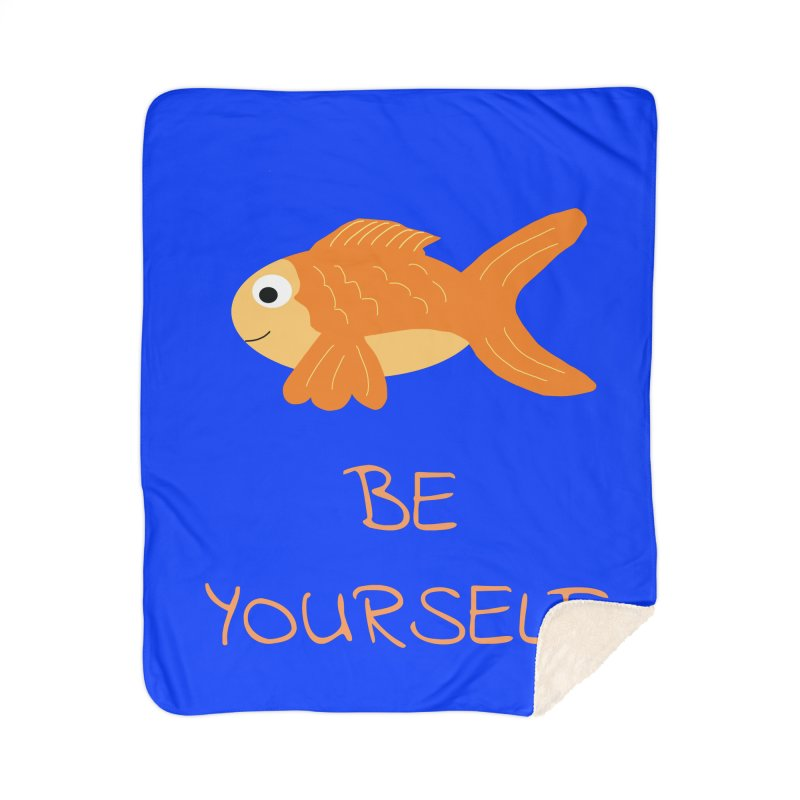 The Be Yourself Fish Home Blanket by Birchmark