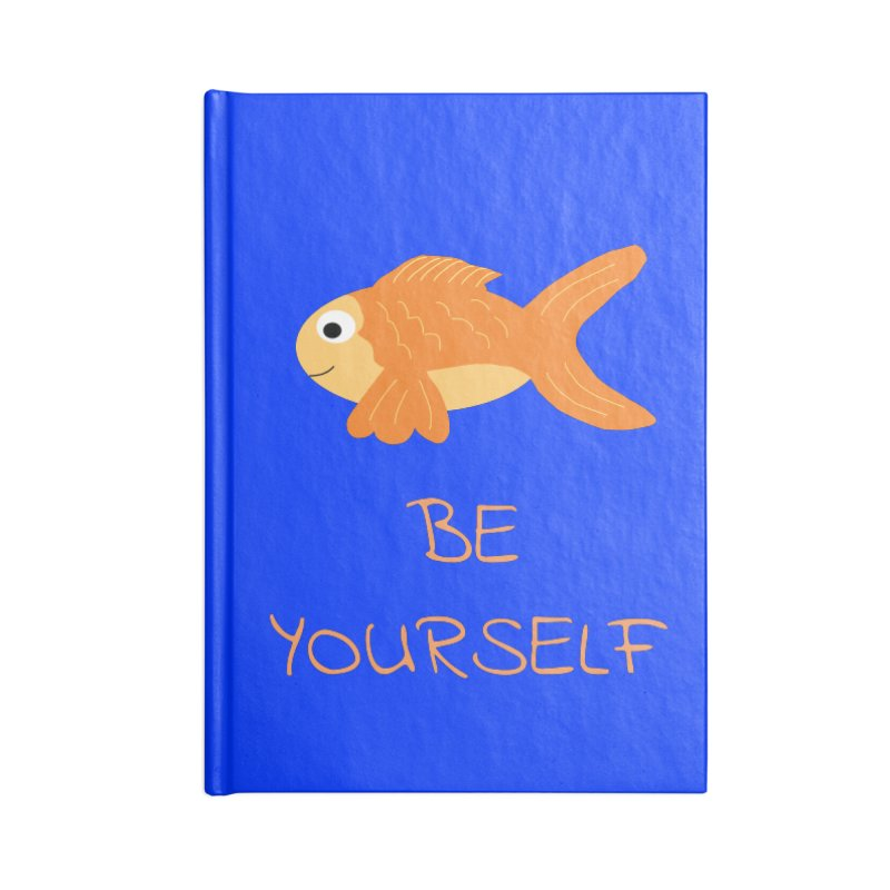 The Be Yourself Fish Accessories Blank Journal Notebook by Birchmark