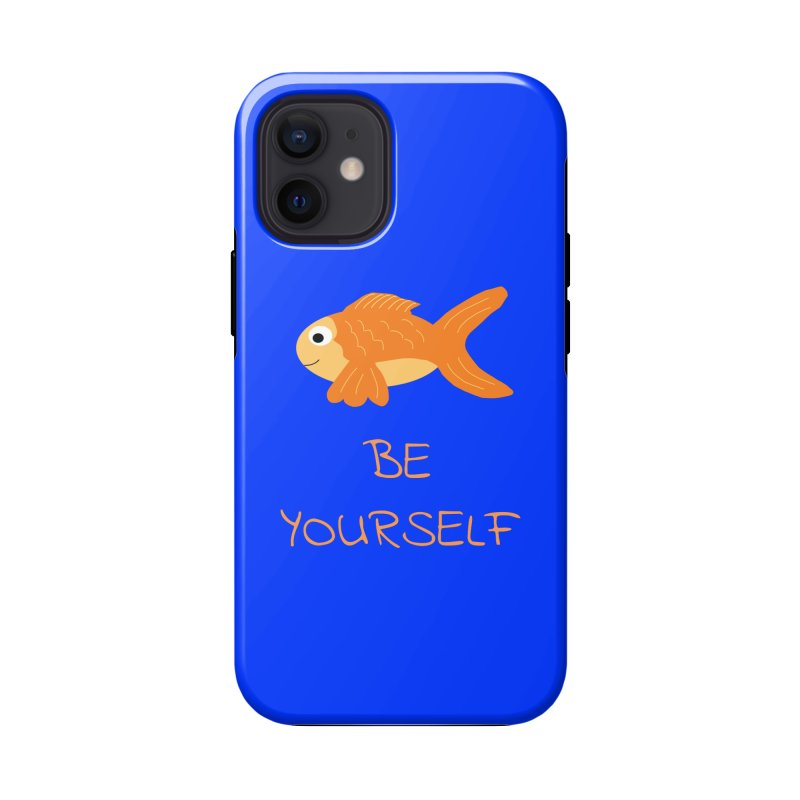 The Be Yourself Fish Accessories Phone Case by Birchmark