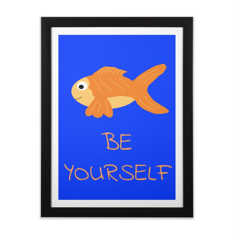 The Be Yourself Fish Home Framed Fine Art Print by Birchmark