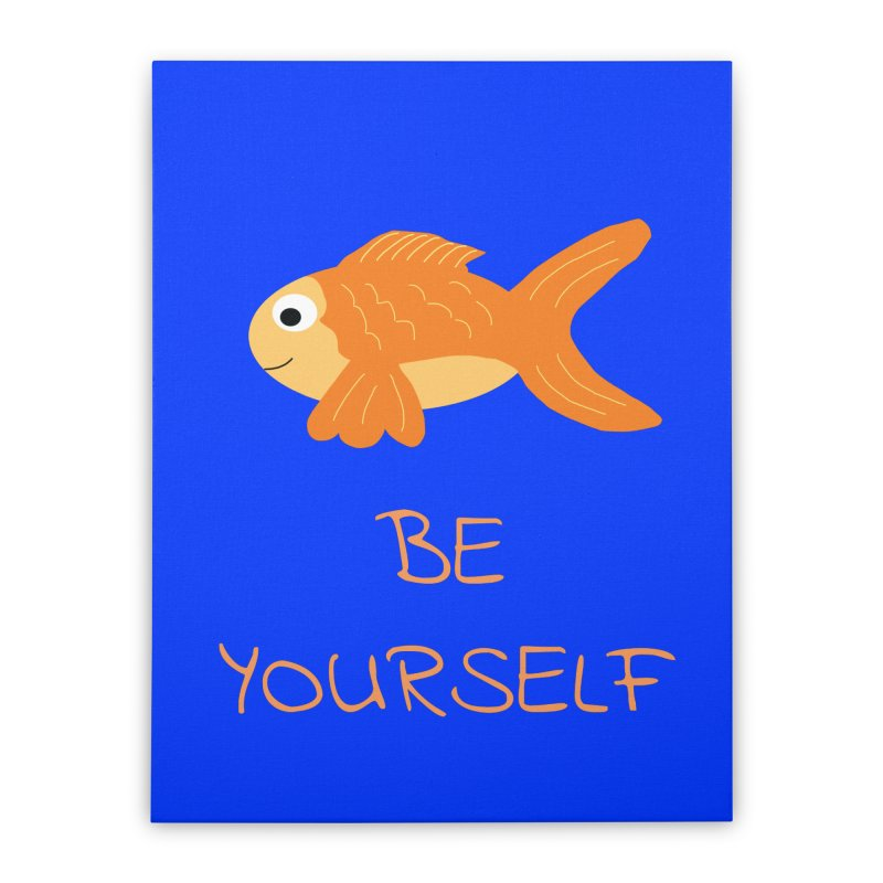 The Be Yourself Fish Home Stretched Canvas by Birchmark