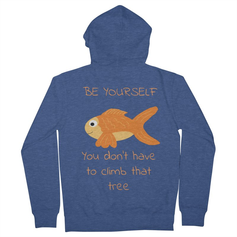 Be Yourself Fish Doesn't Climb Trees Women's Zip-Up Hoody by Birchmark