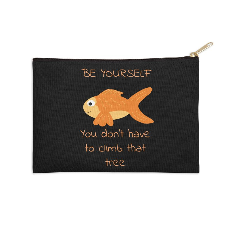 Be Yourself Fish Doesn't Climb Trees Accessories Zip Pouch by Birchmark