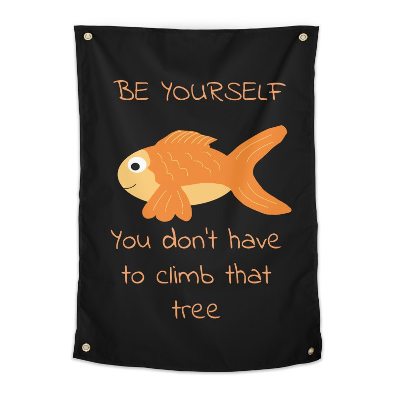 Be Yourself Fish Doesn't Climb Trees Home Tapestry by Birchmark