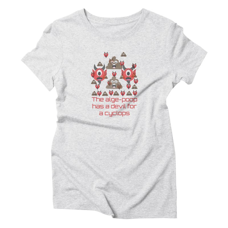 Algepoopian rhapsody (Misheard Song Lyric) Women's T-Shirt by Birchmark
