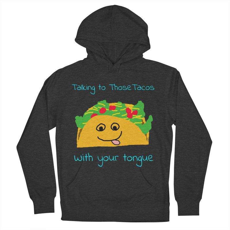 Taco Tongue - Misheard Song Lyric #2 Men's Pullover Hoody by Birchmark