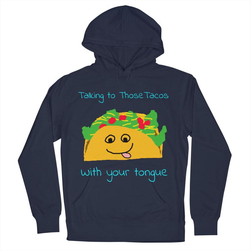 Taco Tongue - Misheard Song Lyric #2 Men's Pullover Hoody by Birchmark