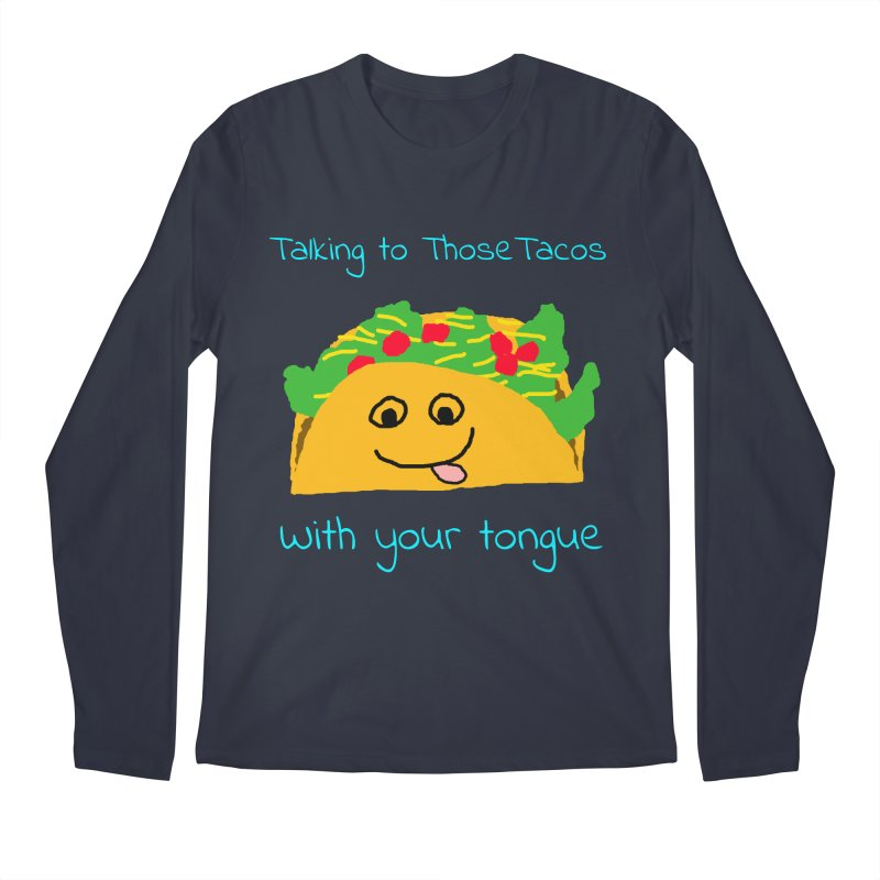 Taco Tongue - Misheard Song Lyric #2 Men's Longsleeve T-Shirt by Birchmark