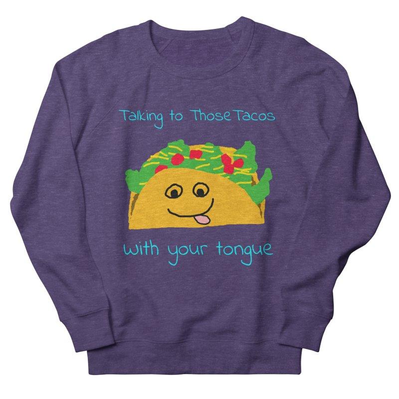 Taco Tongue - Misheard Song Lyric #2 Men's Sweatshirt by Birchmark