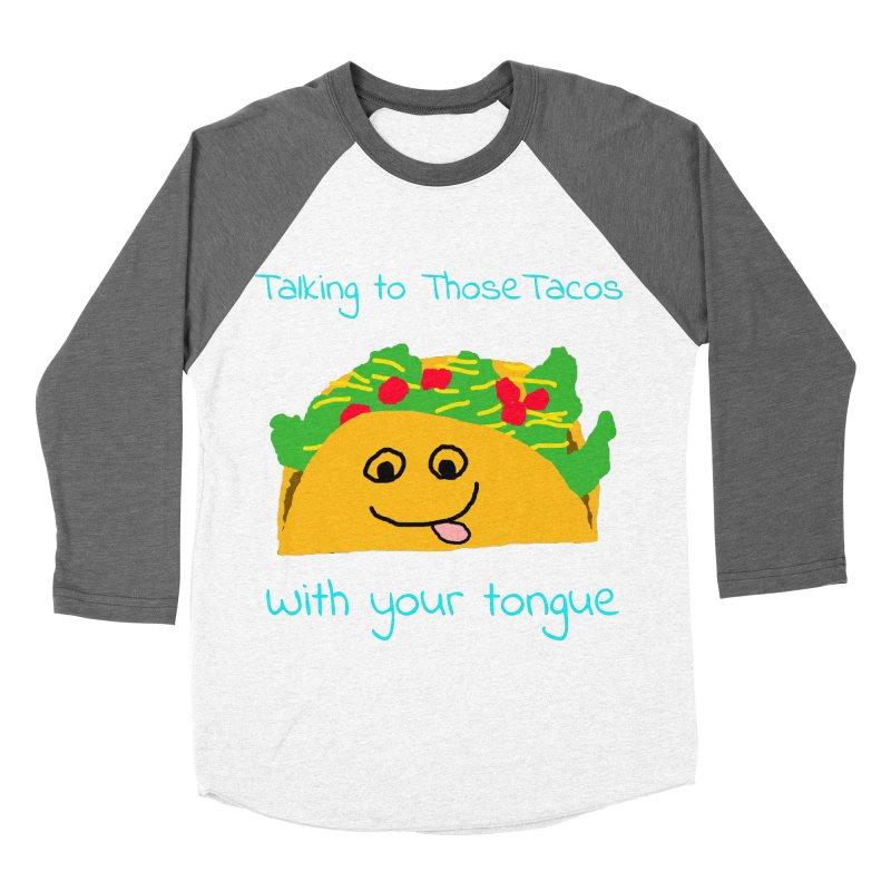 Taco Tongue - Misheard Song Lyric #2 Women's Baseball Triblend T-Shirt by Birchmark