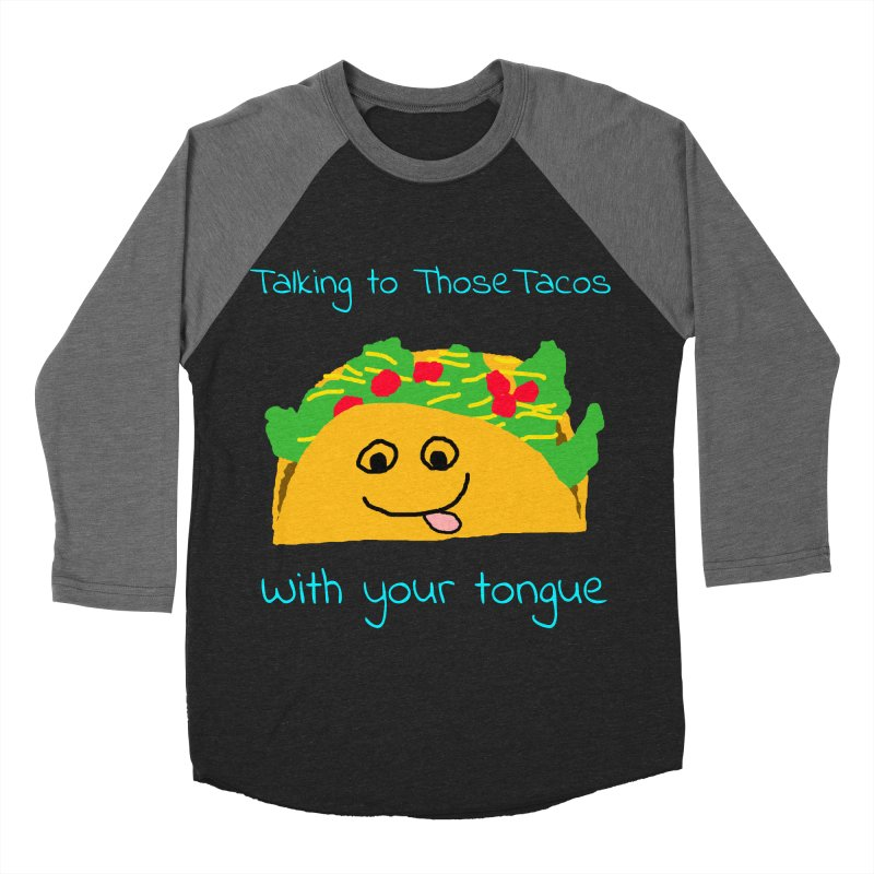 Taco Tongue - Misheard Song Lyric #2 Men's Baseball Triblend T-Shirt by Birchmark