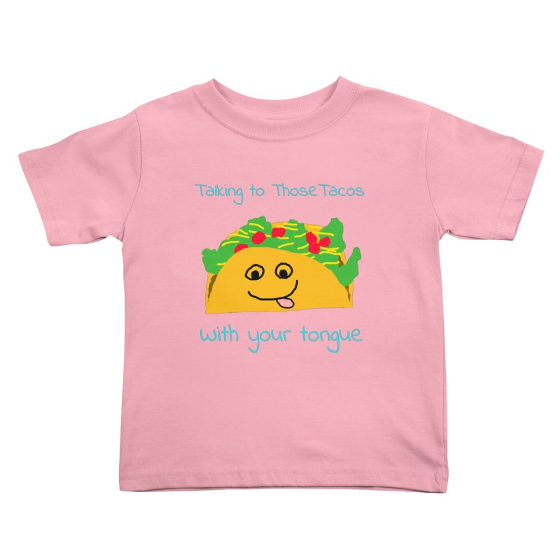 Taco Tongue - Misheard Song Lyric #2 Kids Toddler T-Shirt by Birchmark