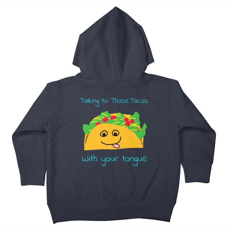 Taco Tongue - Misheard Song Lyric #2 Kids Toddler Zip-Up Hoody by Birchmark