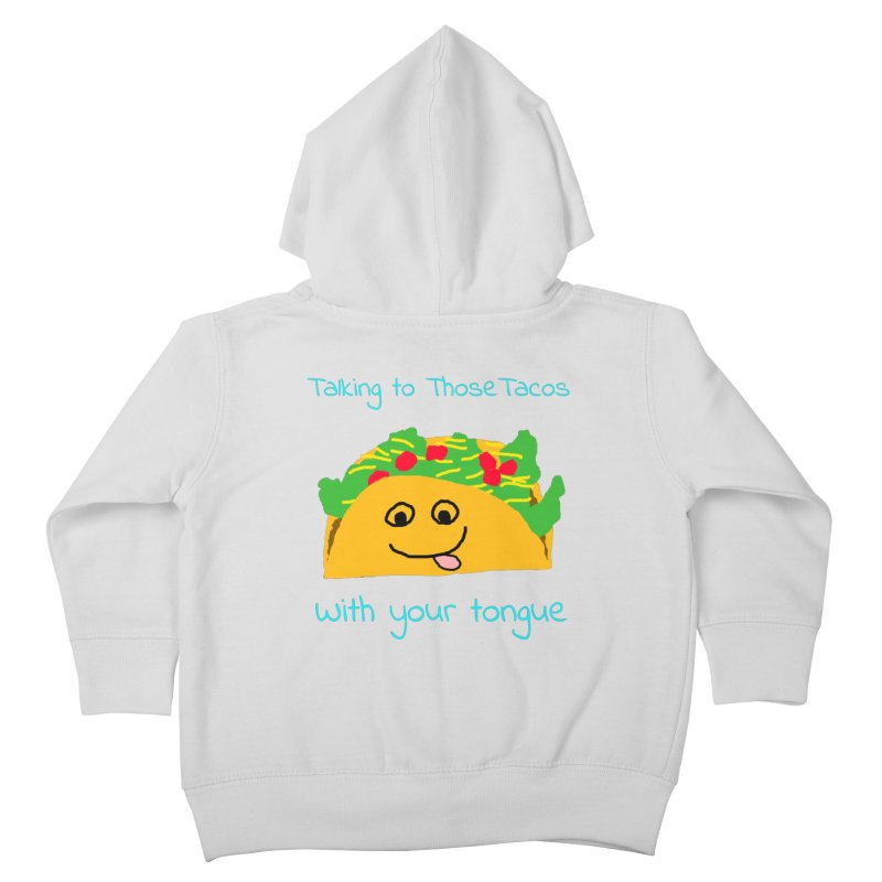 Taco Tongue - Misheard Song Lyric #2 Kids Toddler Zip-Up Hoody by Birchmark