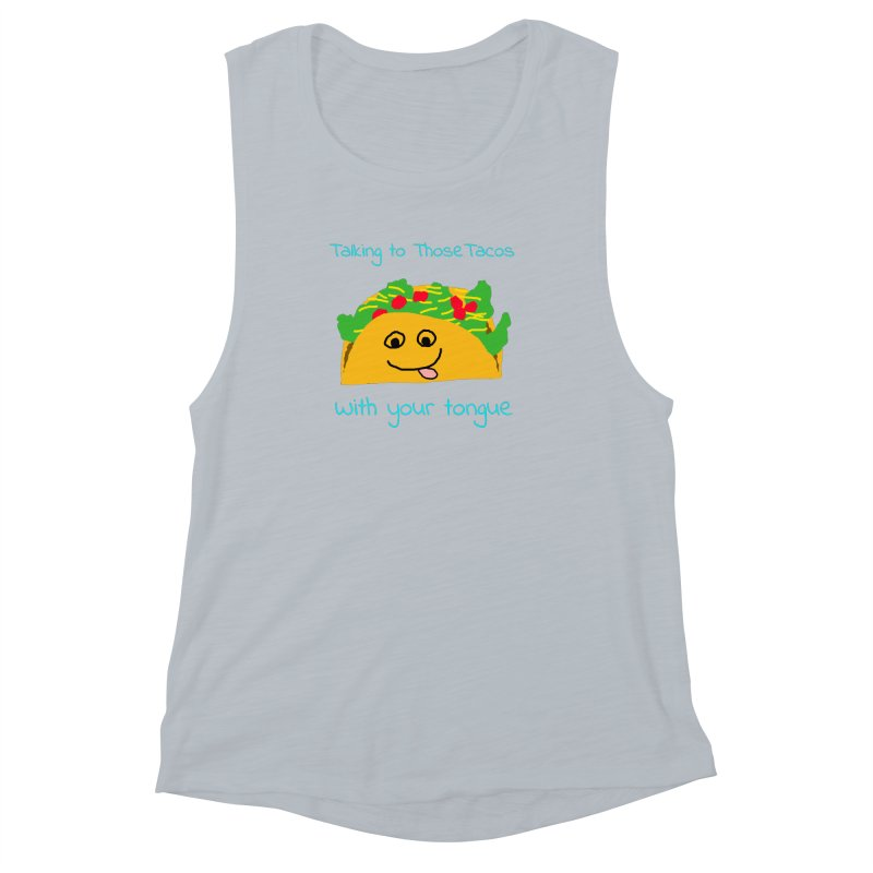 Taco Tongue - Misheard Song Lyric #2 Women's Muscle Tank by Birchmark
