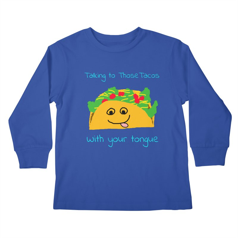 Taco Tongue - Misheard Song Lyric #2 Kids Longsleeve T-Shirt by Birchmark