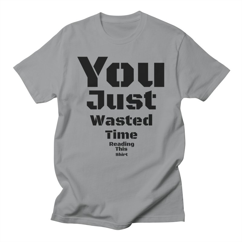 Wasted Time Men's T-Shirt by Birchmark