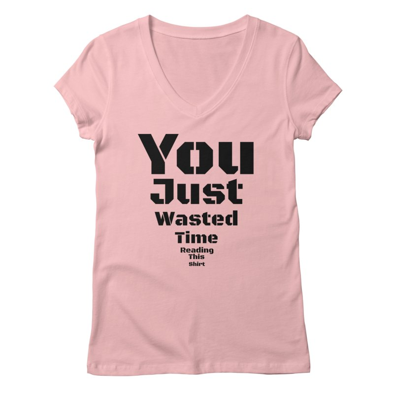 Wasted Time Women's V-Neck by Birchmark