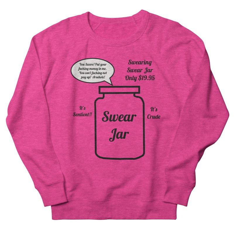 Swearing Swear Jar Ad Women's Sweatshirt by Birchmark