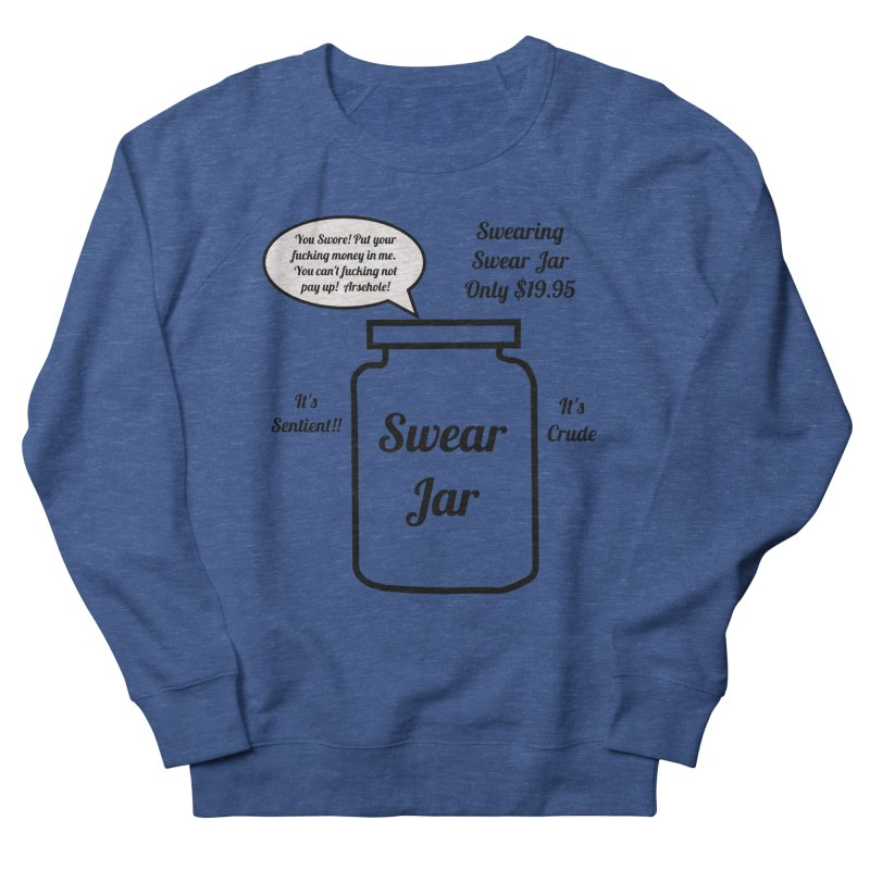 Swearing Swear Jar Ad Men's French Terry Sweatshirt by Birchmark