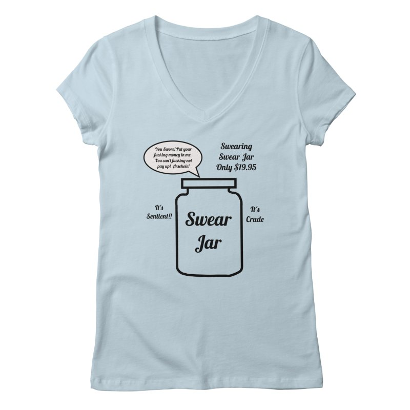 Swearing Swear Jar Ad Women's V-Neck by Birchmark