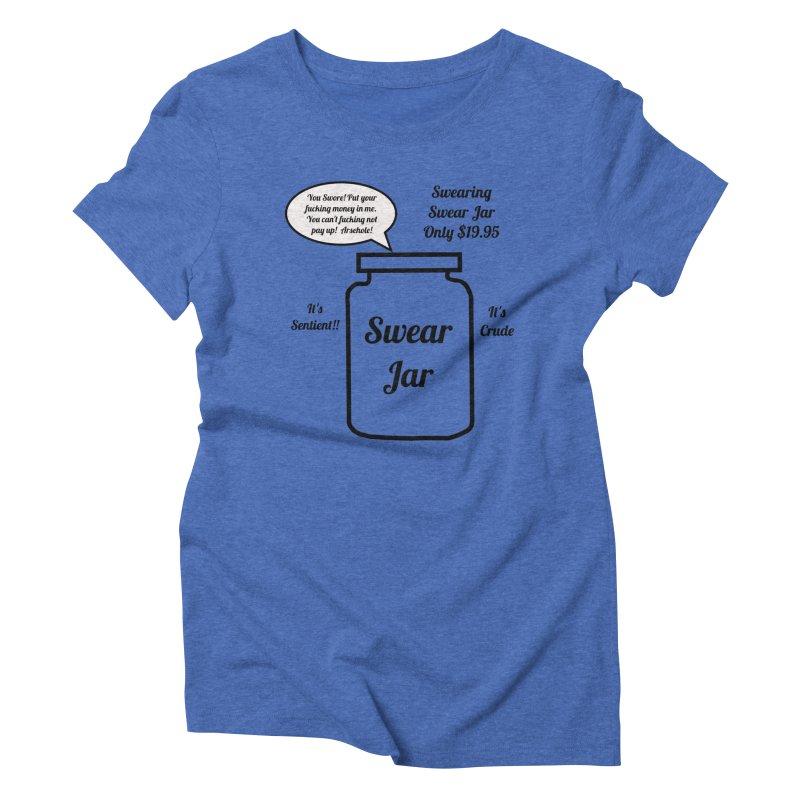 Swearing Swear Jar Ad Women's Triblend T-Shirt by Birchmark