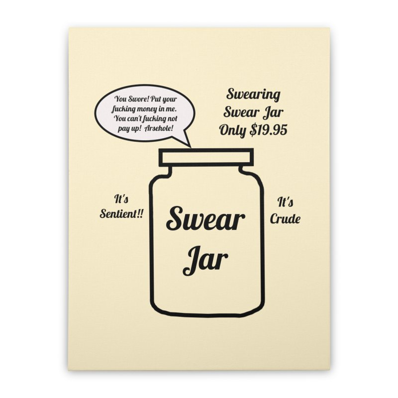 Swearing Swear Jar Ad Home Stretched Canvas by Birchmark