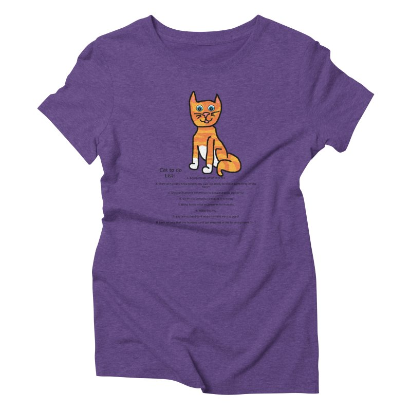 To Do Cat Women's Triblend T-Shirt by Birchmark