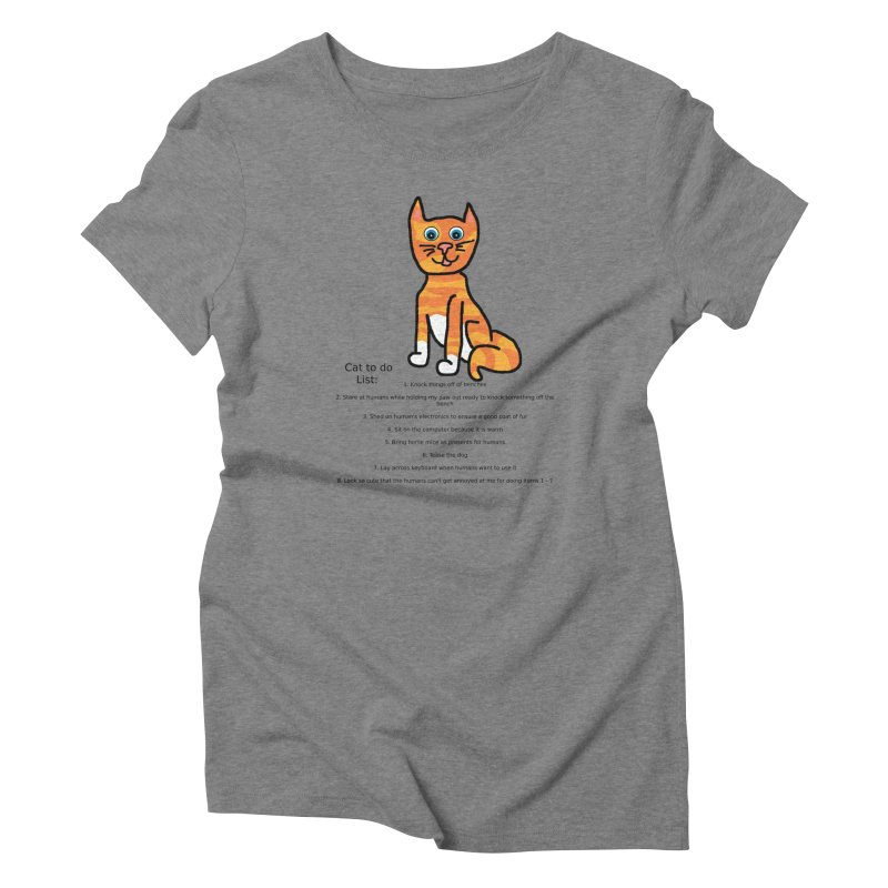 To Do Cat Women's Triblend T-Shirt by Birchmark