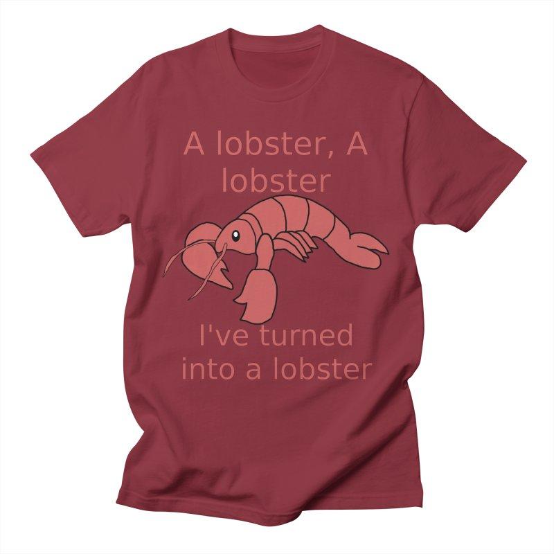 Lobster - Misheard Song Lyric #3 Men's T-Shirt by Birchmark