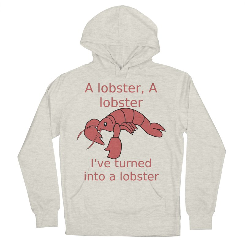 Lobster - Misheard Song Lyric #3 Men's French Terry Pullover Hoody by Birchmark