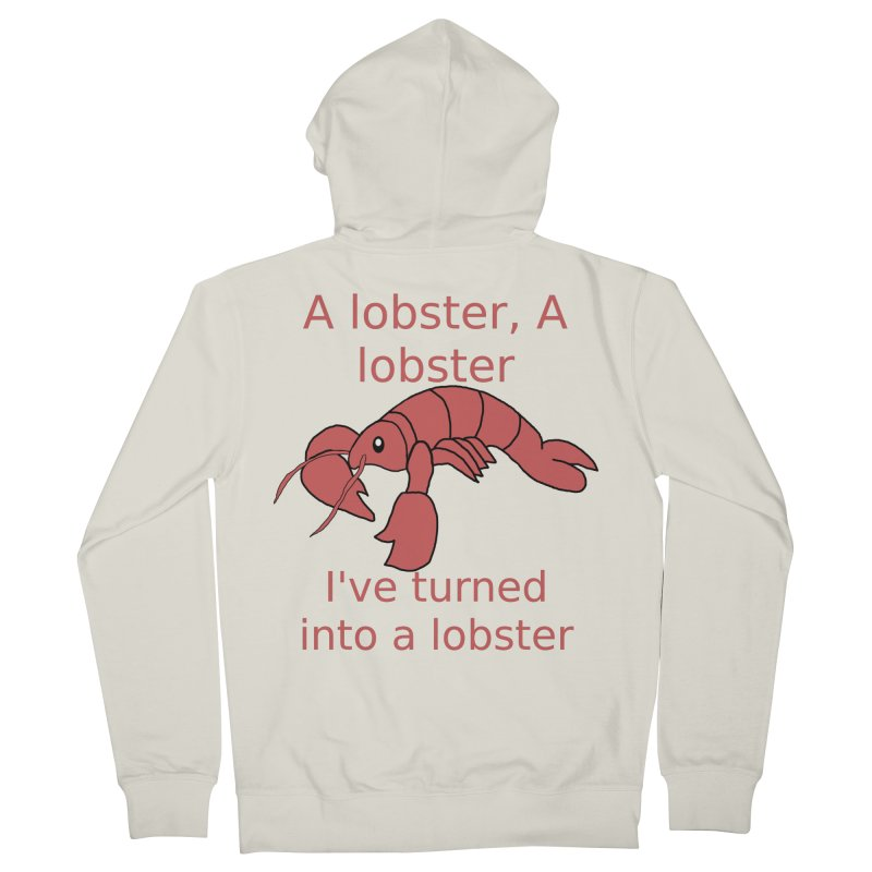 Lobster - Misheard Song Lyric #3 Women's French Terry Zip-Up Hoody by Birchmark