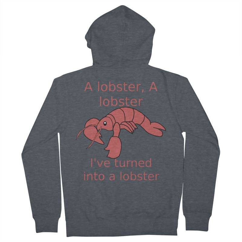 Lobster - Misheard Song Lyric #3 Men's French Terry Zip-Up Hoody by Birchmark