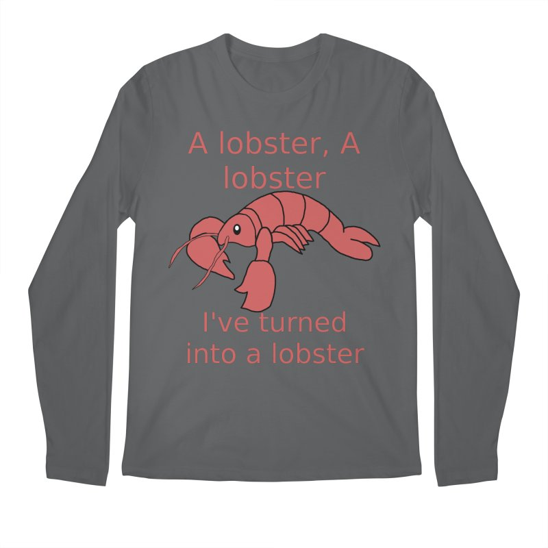 Lobster - Misheard Song Lyric #3 Men's Longsleeve T-Shirt by Birchmark