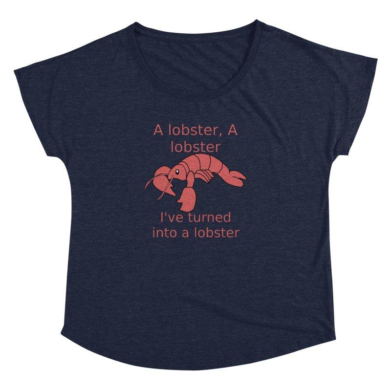 Lobster - Misheard Song Lyric #3 Women's Dolman Scoop Neck by Birchmark