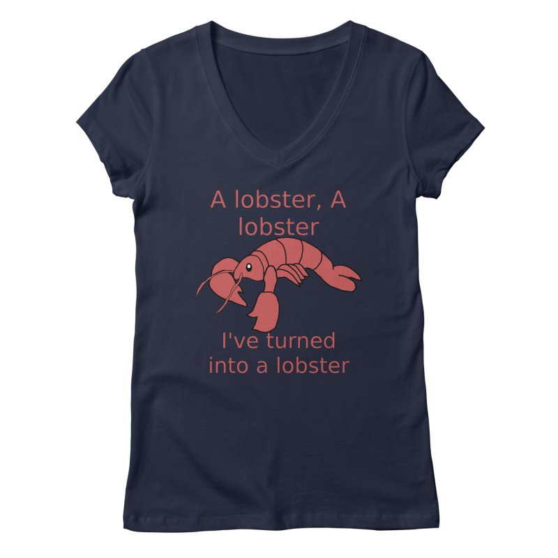 Lobster - Misheard Song Lyric #3 Women's V-Neck by Birchmark
