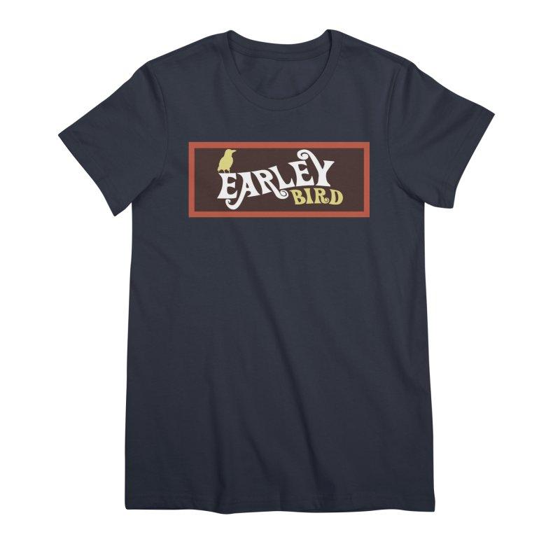 Earleybird Bar Women's Premium T-Shirt by birdboogie's Artist Shop
