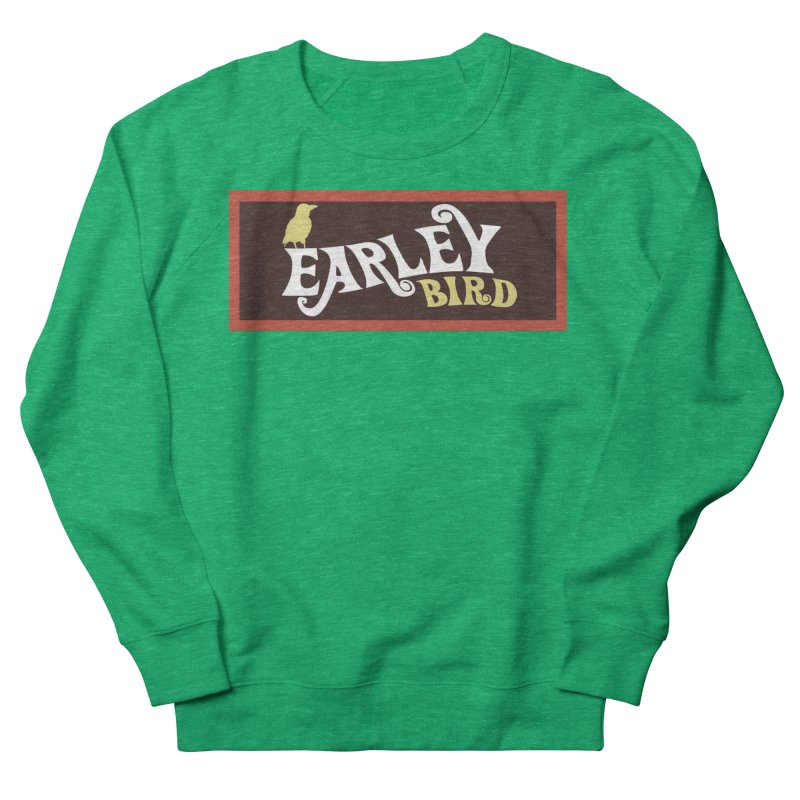 Earleybird Bar Women's Sweatshirt by birdboogie's Artist Shop