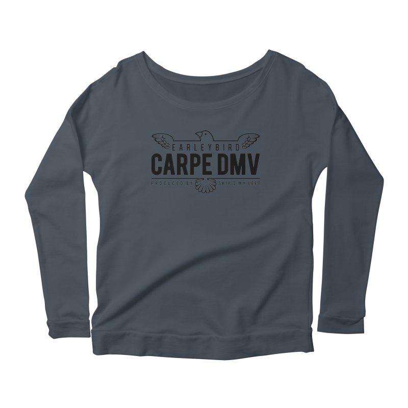 Carpe DMV Women's Scoop Neck Longsleeve T-Shirt by birdboogie's Artist Shop