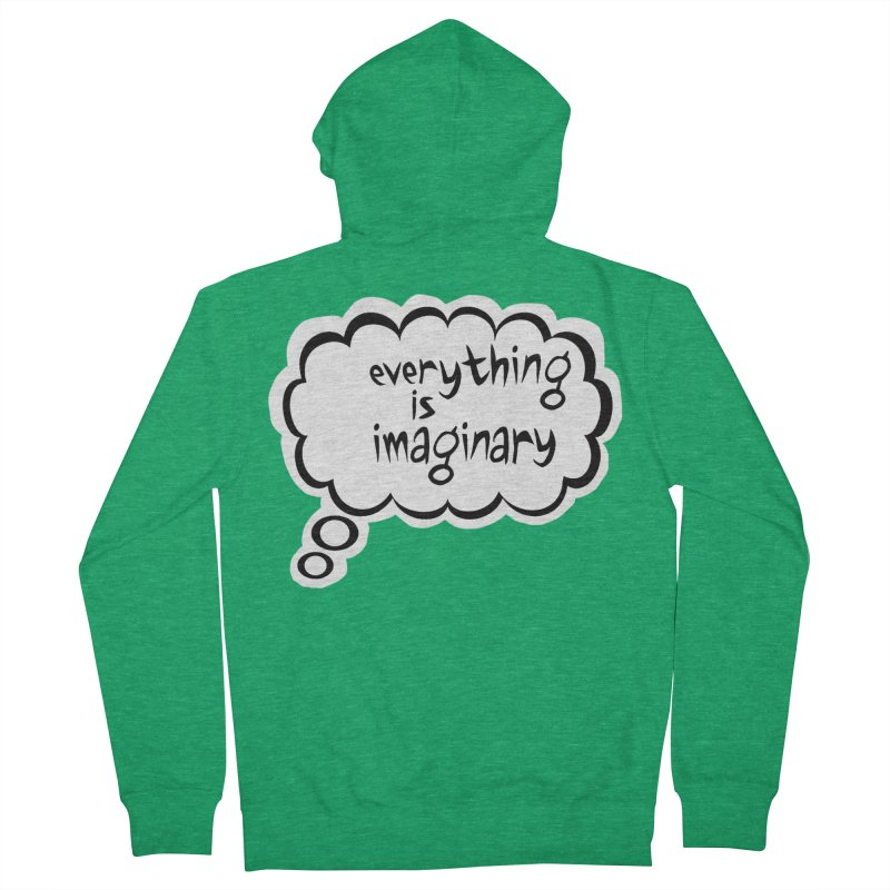 Everything Is Imaginary Thought Bubble Men's Zip-Up Hoody by birdboogie's Artist Shop