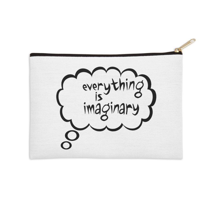 Everything Is Imaginary Thought Bubble Accessories Zip Pouch by birdboogie's Artist Shop