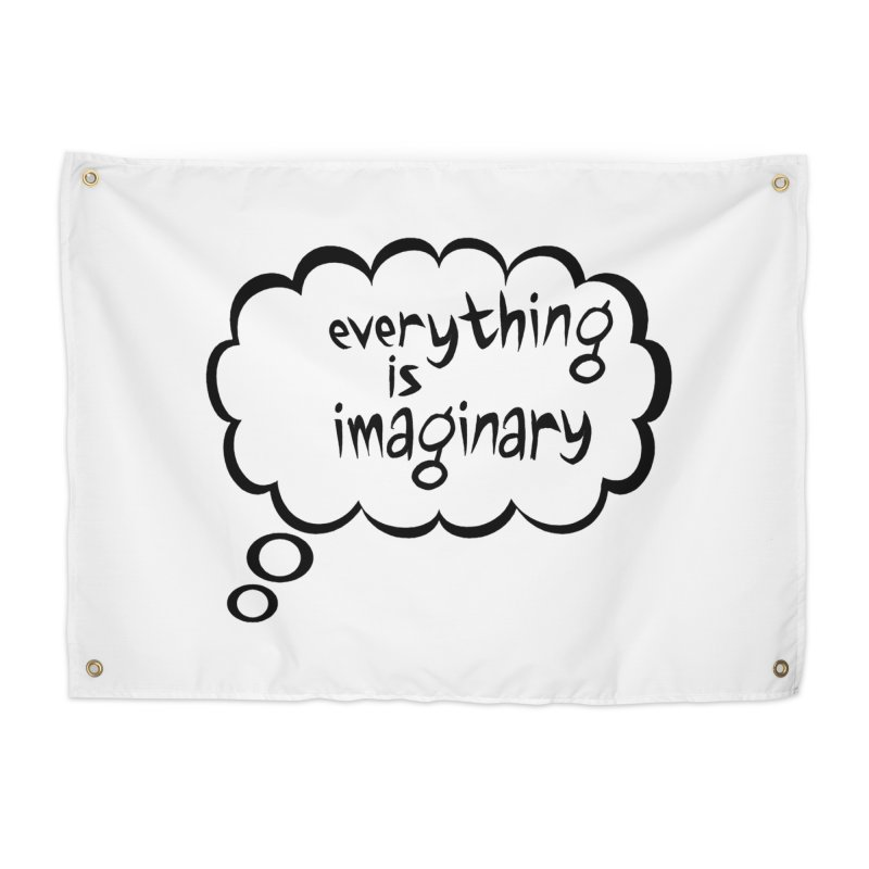 Everything Is Imaginary Thought Bubble Home Tapestry by birdboogie's Artist Shop