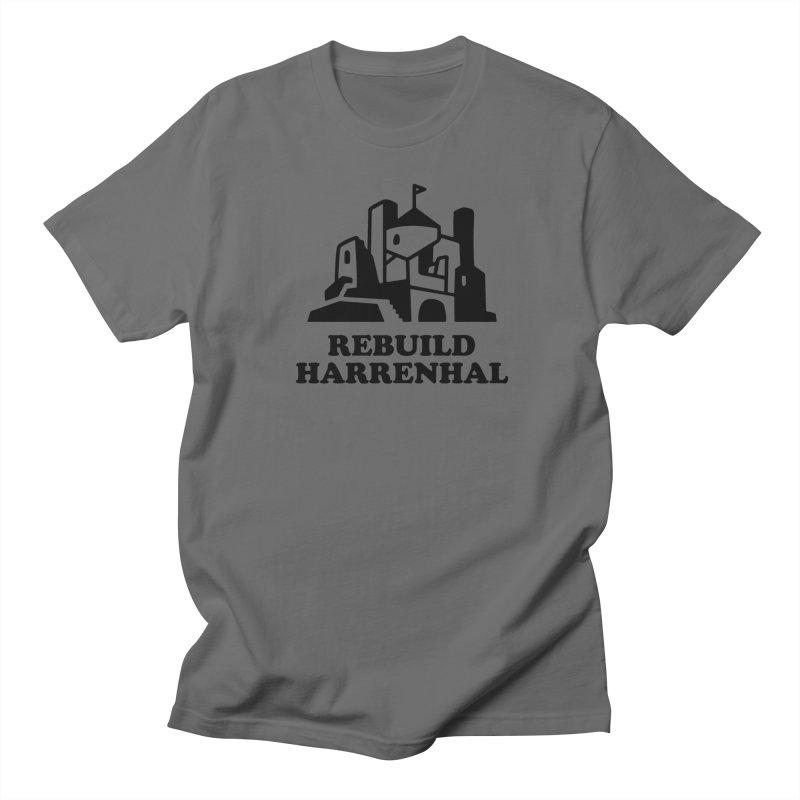 Rebuild Harrenhal Men's T-Shirt by bishopia's Shop