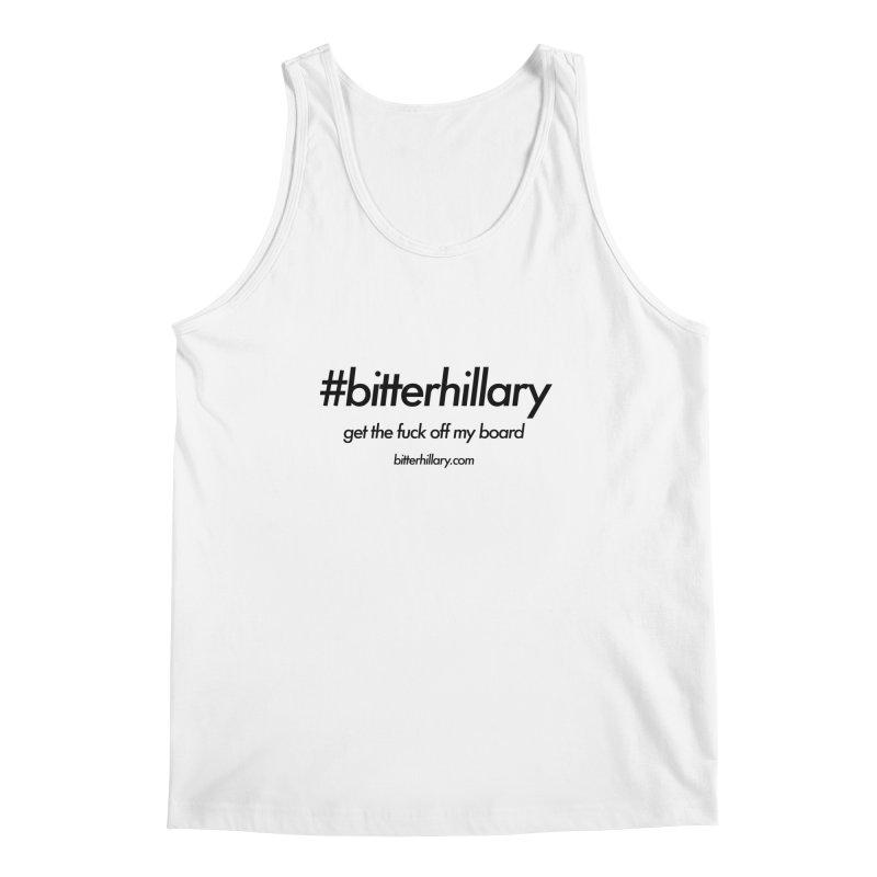 #bitterhillary™ Men's Tank by #bitterhillary