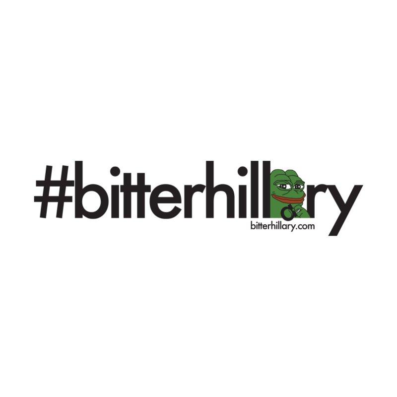 #bitterhillary #pepe Women's Sweatshirt by #bitterhillary