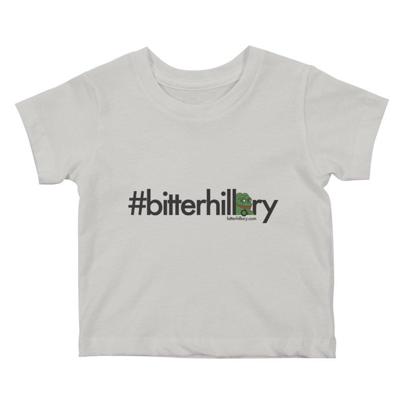 #bitterhillary #pepe Kids Baby T-Shirt by #bitterhillary