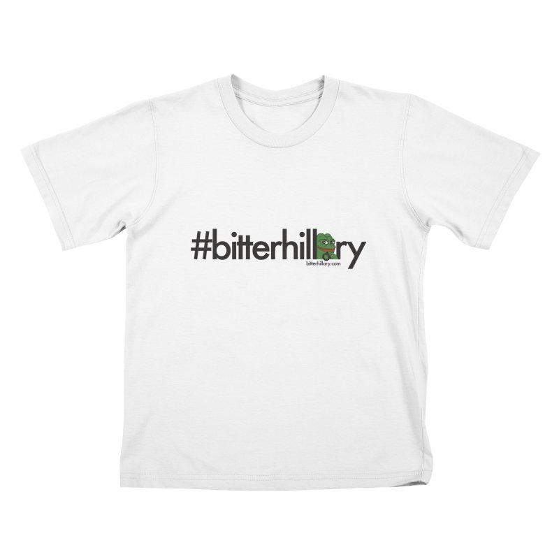 #bitterhillary #pepe Kids T-Shirt by #bitterhillary
